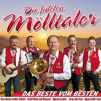 Die Fidelen Molltaler – Das Beste vom Besten - Unsere groszten Hits