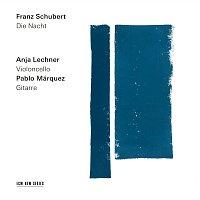 Anja Lechner, Pablo Márquez – Schubert: Die Nacht