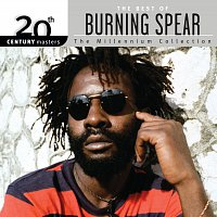 Burning Spear – 20th Century Masters: The Millennium Collection: Best Of Burning Spear