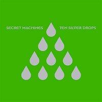 Secret Machines – Ten Silver Drops