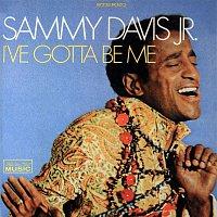 Sammy Davis, Jr. – I've Gotta Be Me