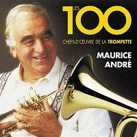 Maurice André – Les 100 chefs-d'oeuvre de la trompette