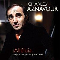 Charles Aznavour – Alléluia  50 grosze Erfolge - 50 grands succes