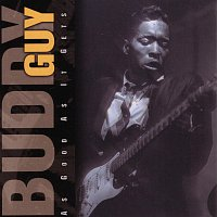 Buddy Guy – As Good As It Gets