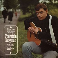 Thorstein Bergman – Have You Ever Been Lonely
