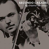 Secondo Casadei – Mi Chiamo Secondo