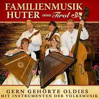Familienmusik Huter aus Tirol – Gern gehorte Oldies mit Instrumenten der Volksmusik