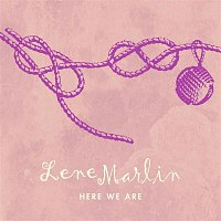 Lene Marlin – Here We Are