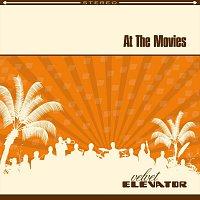 Velvet Elevator – At The Movies