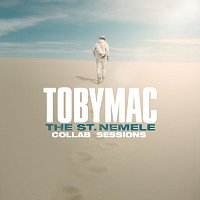 TobyMac – The St. Nemele Collab Sessions