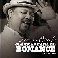 Francisco Cespedes – Clasicas para el Romance