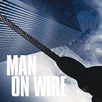 Michael Nyman – Man On  Wire