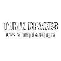 Turin Brakes – Live At The Palladium