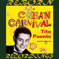 Tito Puente – Cuban Carnival (HD Remastered)