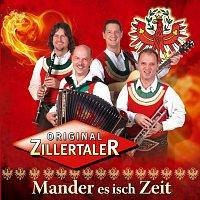 Original Zillertaler – Mander es isch Zeit