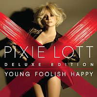 Pixie Lott – Young Foolish Happy [Deluxe Edition]