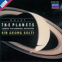 London Philharmonic Choir, London Philharmonic Orchestra, Sir Georg Solti – Holst: The Planets