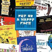 Různí interpreti – Put On A Happy Face: Broadway 1959-1967