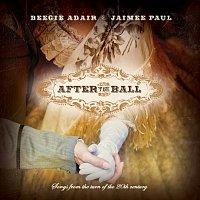 Beegie Adair, Jaimee Paul – After the Ball