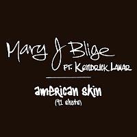 Mary J Blige, Kendrick Lamar – American Skin (41 Shots)