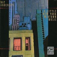 Nat Adderley – A Little New York Midtown Music