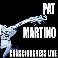 Pat Martino – Consciousness / Live!