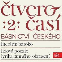 Různí interpreti – Čtveročasí básnictví českého (2)