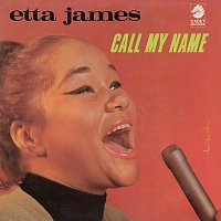 Etta James – Call My Name