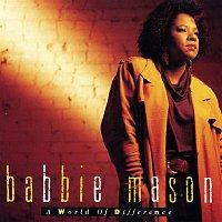 Babbie Mason – A World Of Difference