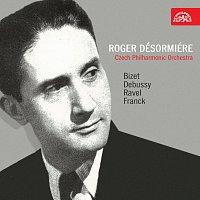 Česká filharmonie, Roger Désormiére – Roger Désormiére / Bizet, Debussy, Ravel, Franck