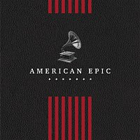 Various  Artists – American Epic: The Collection