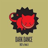 Various Artists.. – Dark Dance - Vol 1: 90's