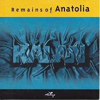 Různí interpreti – Remains of Anatolia