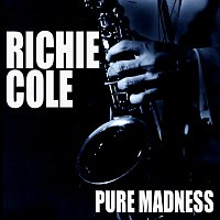 Richie Cole – Pure Madness
