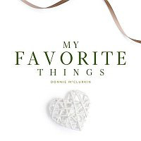 Donnie McClurkin – My Favorite Things