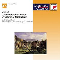 Robert Casadesus, E. Power Biggs, Eugene Ormandy – Franck: Symphony in D Minor, M. 48, Symphonic Variations, M. 46 & Piece héroique in B Minor, M. 37