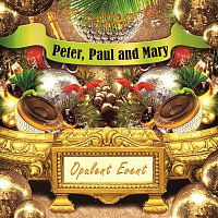 Peter, Paul And Mary – Opulent Event