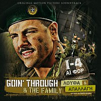 Goin' Through & The Family – Loufa & Apallagi