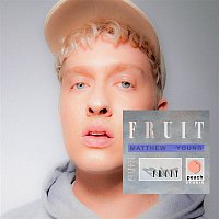 Matthew Young – Fruit
