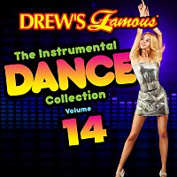 The Hit Crew – Drew's Famous The Instrumental Dance Collection [Vol. 14]