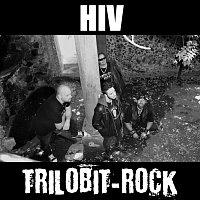 Trilobit-Rock – HIV