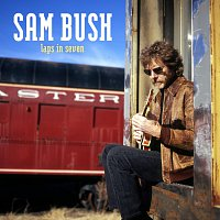 Sam Bush – Laps In Seven
