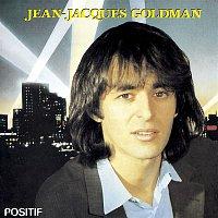Jean-Jacques Goldman – Positif