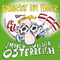 Fanblock Edi Finger – Immer wieder Osterreich