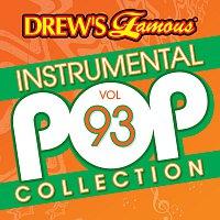 The Hit Crew – Drew's Famous Instrumental Pop Collection [Vol. 93]