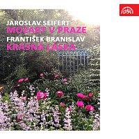 Jaroslav Seifert, František Branislav – Seifert: Mozart v Praze, Branislav: Krásná láska