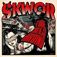 Škwor – Tváře smutnejch hrdinů