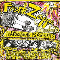 Frank Zappa, The Mothers Of Invention – Playground Psychotics