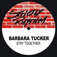 Barbara Tucker – Stay Together