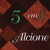 Alcione – 5 em 1